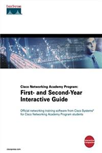 Cisco Networking Academy Program: First- and Second-Year Interactive Guide