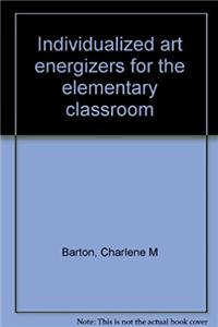 Individualized art energizers for the elementary classroom