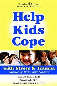 Help Kids Cope with Stress & Trauma