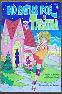 No Baths for Tabitha (Predictable Reading Books)