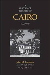 A History of the City of Cairo, Illinois