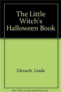 The Little Witch's Halloween Book