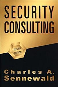 Security Consulting, Second Edition
