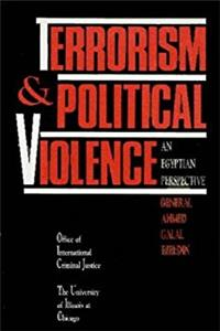 Terrorism and Political Violence: An Egyptian Perspective