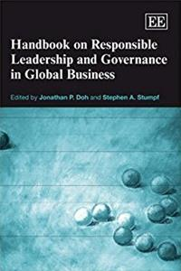 Handbook on Responsible Leadership And Governance in Global Business (ELGAR ...