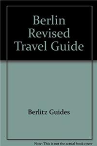 Berlin Revised Travel Guide (Berlitz travel guide)