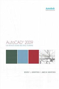 AutoCAD for Interior Design and Space Planning 2009