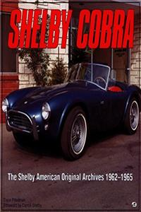 Shelby Cobra: The Shelby American Original Color Archives 1962-1965