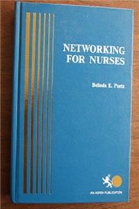 Networking for Nurses: Intra and Interprofessional Relations