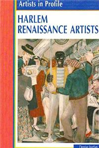 Harlem Renaissance Artists (Artists in Profile)