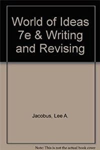 World of Ideas 7e & Writing and Revising