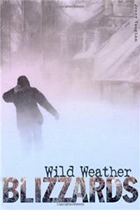 Blizzards (Wild Weather)