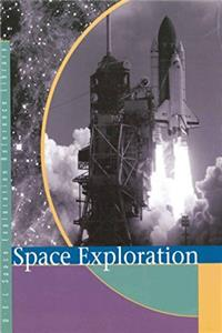 Space Exploration: Primary Sources (Space Exploration Reference Library)