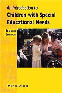 An Introduction to Children with Special Needs (Child care topic books)