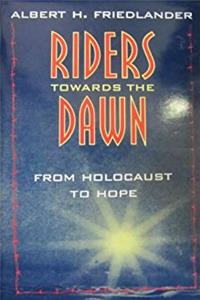 Riders Towards the Dawn: From Holocaust to Hope