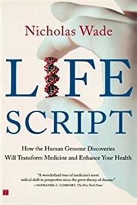 Life Script: How the Human Genome Discoveries Will Transform Medicine and E ...