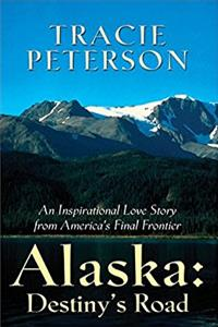 Alaska: Destiny's Road (Heartsong Novella in Large Print)