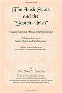 The Irish Scots and the Scotch-Irish