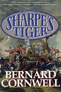 Sharpe's Tiger: Richard Sharpe and the Siege of Seringapatam, 1799 (Richard ...