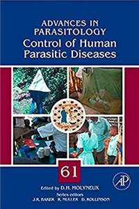 Control of Human Parasitic Diseases, Volume 61 (Advances in Parasitology)