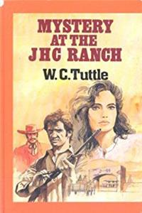 Mystery at the JHC Ranch (Curley Large Print Books)