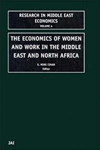 The Economics of Women and Work in the Middle East and North Africa (Resear ...