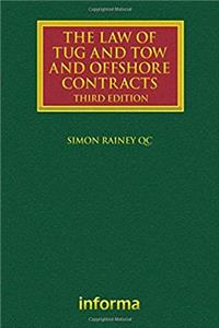 The Law of Tug and Tow and Offshore Contracts (Lloyd's Shipping Law Library ...