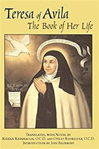 Teresa of Avila: The Book of Her Life