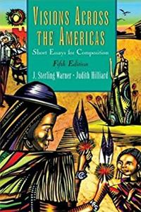 Visions Across the Americas: Short Essays for Composition