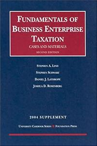 2004 Supplement to Fundamentals of Business Enterprise Taxation