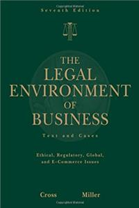 The Legal Environment of Business: Text and Cases -- Ethical, Regulatory, G ...