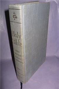 The Holy Bible: From Ancient Eastern Manuscripts (Containing the Old and Ne ...