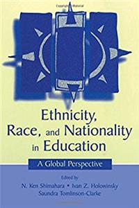 Ethnicity, Race, and Nationality in Education: A Global Perspective (Rutger ...