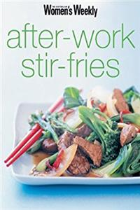 "After-work Stir-fries ( "" Australian Women's Weekly "" Mini)"