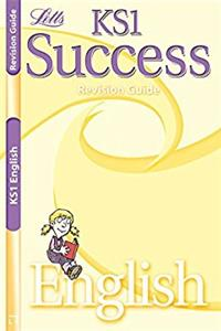 Letts KS1 Success Revision Guide: English SATs (Primary Success Revision Gu ...
