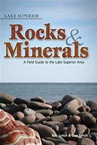Lake Superior Rocks and Minerals (Rocks & Minerals Identification Guide ...