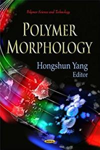 Polymer Morphology (Polymer Science and Technology)