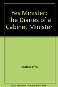 Yes, Minister: The diaries of a cabinet minister