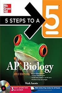 5 Steps to a 5 AP Biology with CD-ROM, 2012 Edition (5 Steps to a 5 on the  ...
