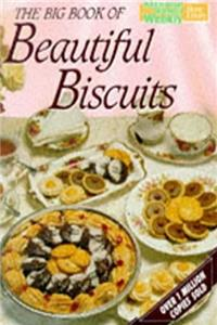"Big Book of Beautiful Biscuits (""Australian Women's Weekly"" Home  ..."