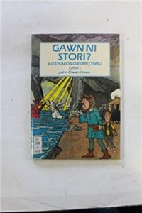 Gawn ni Stori? (Cyfrol) (English, Welsh and Welsh Edition)