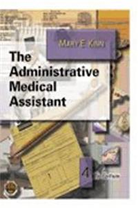 The Administrative Medical Assistant (Free CD-ROM with Return of Enclosed C ...