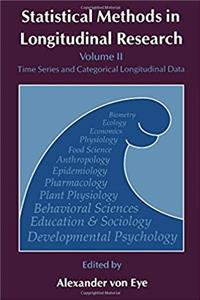 Statistical Methods in Longitudinal Research, Volume 2: Time Series and Cat ...