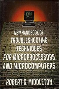 New Handbook of Troubleshooting Techniques for Microprocessors and Microcom ...