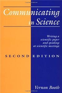 Communicating in Science: Writing a Scientific Paper and Speaking at Scientific Meetings (2nd Edition)