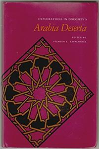 "Explorations in Doughty's ""Arabia Deserta"""