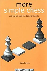 More Simple Chess: Moving on from the basics