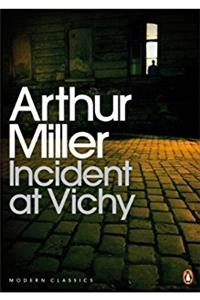 Incident at Vichy (Penguin Modern Classics)
