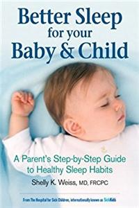 Better Sleep for Your Baby and Child: A Parent's Step-by-Step Guide to Heal ...