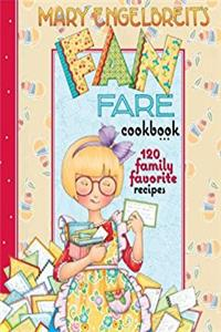 Mary Engelbreit's Fan Fare Cookbook: 120 Family Favorite Recipes
